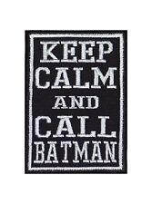 Keep Calm And Call Batman Patch Aufnäher Badge Biker Heavy Rocker Bügel Kutte