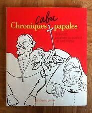 CABU CHRONIQUES PAPALES 1978-2005 EO TBE (B24)