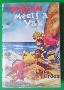 YASMIN MEETS A YAK BY OLIVE L. GROOM HBDJ 1972 PICKERING & INGLIS