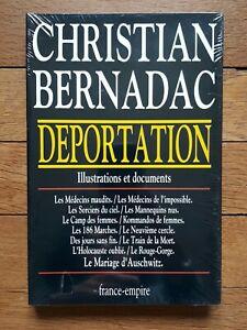 Christian BERNADAC • Déportation • Illustrations et documents • Ed France Empire