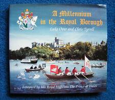 A Millennium in the Royal Borough of Windsor & Maidenhead. 1st Edit.1999.
