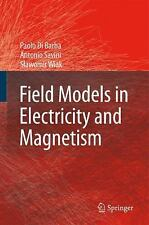 Field Models in Electricity and Magnetism: By P Di Barba, A Savini, S Wiak, P...