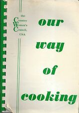 *CLINTON MO 1986 COUNTRY WOMEN'S COUNCIL COOK BOOK *OUR WAY OF COOKING *MISSOURI