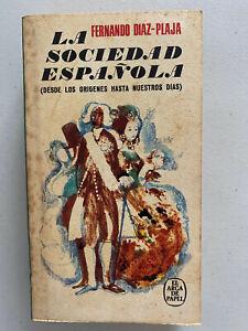 La Sociedad Española(Desde los origenes hasta nuestros dias) Fernando Diaz-Plaja