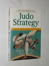 David B. Yoffie & Mary Kwak Judo Strategy. USA Issue HB/DJ 2001. Signed.