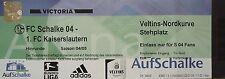 TICKET 2004/05 FC Schalke 04 - Kaiserslautern