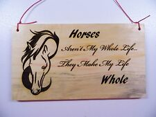 Horses Make My Life Whole-Wood Burning Plaque Art Picture Pyrography (Pink Cord)