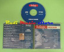 CD CUORI IN VIAGGIO FEELINGS compilation 2003 DELTA V PAOLA TURCI RON (C20)