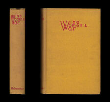 WINE WOMEN AND WAR Diary of Disillusionment 1917-19 AMERICAN EXPEDITIONARY FORCE
