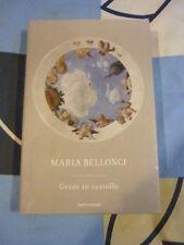 Gente in castello Maria Bellonci