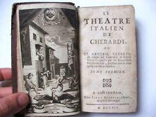 LE THÉÂTRE ITALIEN DE GHERARDI / PREMIER TOME / ISAAC ELZEVIR / AMSTERDAM / 1707