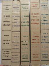 LE GUIDE dans L'ANNÉE LITURGIQUE - 5 TOMES / 5 - 1939 à 1941 - Abbé Gautier