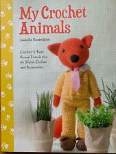 My Crochet Animals Pattern Book 12 Fury Animals & 35 Clothes & Accessories