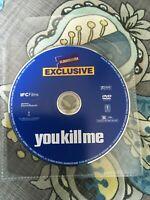 You Kill Me (DVD, 2007) Tea Leoni, Ben Kingsley, Luke Wilson DISC ONLY VERY GOOD