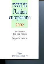 Rapport sur l'etat de l'union europeenne 2002