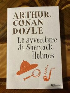 Arthur Conan Doyle - Le Avventure Di Sherlock Holmes - Bur Rizzoli