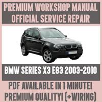 WORKSHOP MANUAL SERVICE & REPAIR GUIDE for BMW X3 E83 2003-2010 +WIRING DIAGRAM