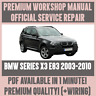 *WORKSHOP MANUAL SERVICE & REPAIR GUIDE for BMW X3 E83 2003-2010 +WIRING DIAGRAM