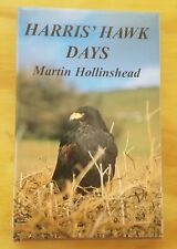 Harris' Hawk Days by Martin Hollinshead