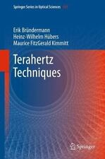 Terahertz Techniques: By Erik Bra1/4ndermann, Heinz-Wilhelm Ha1/4bers, Mauric...