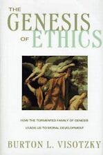 The Genesis of Ethics Visotzky, Burton L. Hardcover