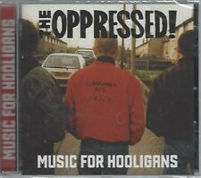 THE OPPRESSED - MUSIC FOR HOOLIGANS - (still sealed cd) - STEP CD 80