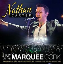 NATHAN CARTER - LIVE AT THE MARQUEE CORK: CD ALBUM (BRAND NEW ALBUM 2015)