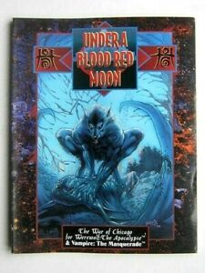 UNDER A BLOOD RED MOON. THE WAR of CHICAGO for WEREWOLF : THE APOCALYPSE 1993