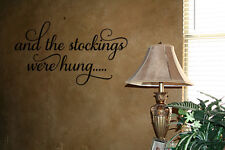AND THE STOCKINGS WERE HUNG VINYL WALL DECAL CHRISTMAS HOLIDAY DECOR LETTERING