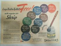 Sheaffer's Skrip Ink Ad: Free Top Well ! from 1944 Size: 11 x 15 inches