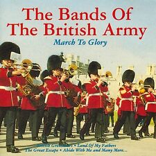 The Bands of The British Army - March To Glory (CD)