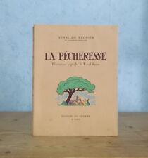 CURIOSA HENRI DE REGNIER LA PECHERESSE ED. NUM., ILL. RAOUL SERRES (1941).
