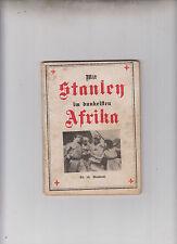 Mit Stanley im dunkelsten Afrika Band 10 Meuterei Original 1923 Dietsch Verlag