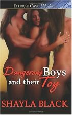 DANGEROUS BOYS AND THEIR TOY by Shayla Black EROTIC CNTMP MENAGE MMF  OOP