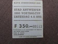 TICKET VOETBALCUP 1993 STAD ANTWERPEN  04/08/1990