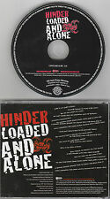 Hinder - Loaded And Alone - Rare Radio Promotional CD Single - 1203