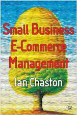 Small Business E-Commerce Management, New, Chaston, Dr Ian Book