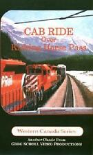 Cab Ride Over Kicking Horse Pass DVD NEW Greg Scholl Video CP Canadian Pacific