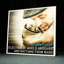 DJ MPS Pilot - Electronic World Grooves And Rhythms From Mars - music cd album