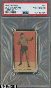 1920 W519 Boxing #14 Bill Brennan PSA Authentic