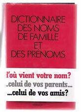 DICTIONNAIRE des NOMS de FAMILLE et des PRÉNOMS Philippe LAGNEAU & Jean ARBULEAU