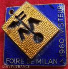 BG4278 - INSIGNE VISITEUR FOIRE DE MILAN 1960 - ITALIE