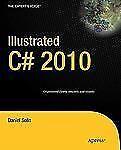 Illustrated C# 2010 (Expert's Voice in .NET), Solis, Daniel, Excellent Book
