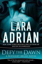 Defy the Dawn: A Midnight Breed Novel (Paperback or Softback)