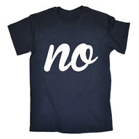 Funny Novelty T-Shirt Mens tee TShirt - No