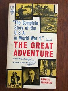 The Great Adventure Pierce Fredericks vintage WWI history paperback Ace 1960 PB