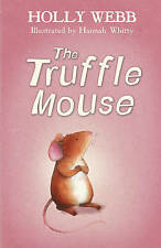 The Truffle Mouse by Holly Webb (Paperback, 2015)-F034