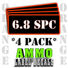 """6.8 SPC Ammo Label Decals for Ammunition Case 3"""" x 1"""" Can stickers 4 PACK -OR"""
