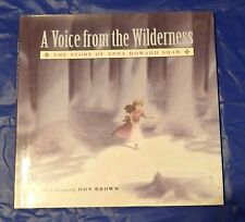 A Voice from the Wilderness: The Story of Anna Howard Shaw by Don Brown (2001)