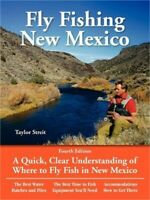 Fly Fishing New Mexico: A Quick, Clear Understanding of Where to Fly Fish in New